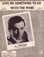 Al Martino - Give Me Something To Go With the Wine